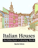 Italian Houses - Architecture Coloring Book, European Urban Street Landscapes Rachel Mintz
