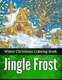 Jingle Frost - Winter Christmas Coloring Book, Detailed Zentangle Patterns For Cold Season and New Year (PDF Book)