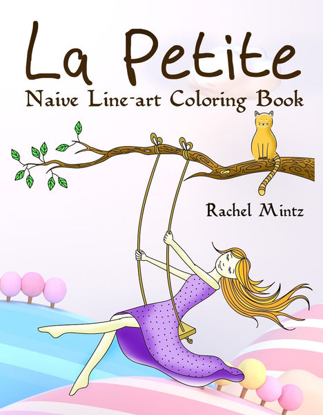 La Petite - Naive Line-art Coloring Book, Happy Optimistic Sketches of Sweet Girl & Her Cat (PDF Format Book)