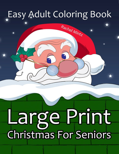 Large Print Christmas - Easy Adult Coloring Book For Seniors or Visually Impaires (Digital Book)