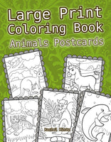 Large Print Animals Postcards - Easy, Bold Lines, Clear Spaces For Visiually Impaired - Printable Format Coloring Book
