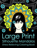Large Print Silhouettes Mandalas - Stress Relieving, Bold Patterns, For Visually Impaired, Seniors and Kids (Digital Book)