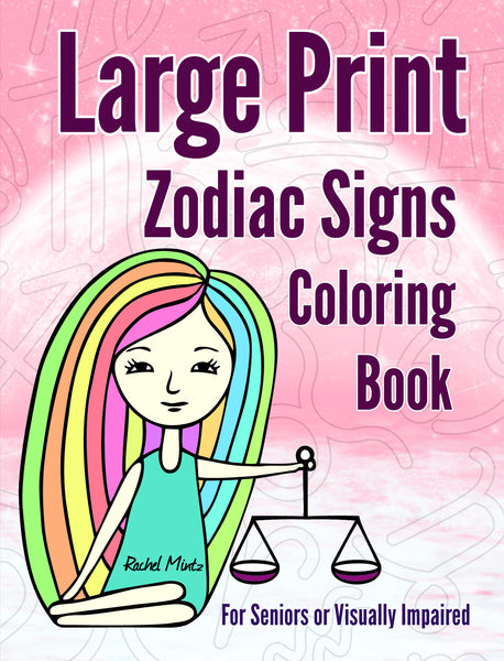 Large Print Zodiac Signs - Coloring Book Rachel Mintz