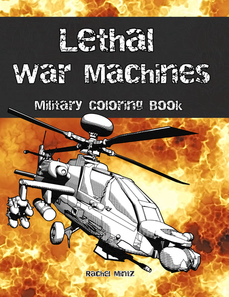 Lethal War Machines - Coloring Book Rachel Mintz