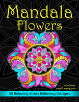 Mandala Flowers 50 Relaxing Stress Relieving Designs, Digital Coloring Book For Adults