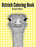 Ostrich Coloring Book Sweet Ostriches in Doodle Patterns Rachel Mintz