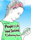 People's Life - Hand Sketched Women, Toddlers, Girls - Coloring Book Rachel Mintz