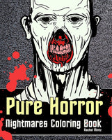 Pure Horror Nightmares - Scary Haunted Zombies PDF Coloring Book