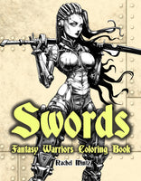 Swords Fantasy Warriors - Spartans, Valkyries, Legendary Vikings Coloring Book For Adults