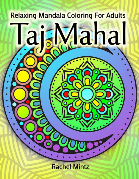 Relaxing Ethnic Mandala Coloring Book - Rachel Mintz