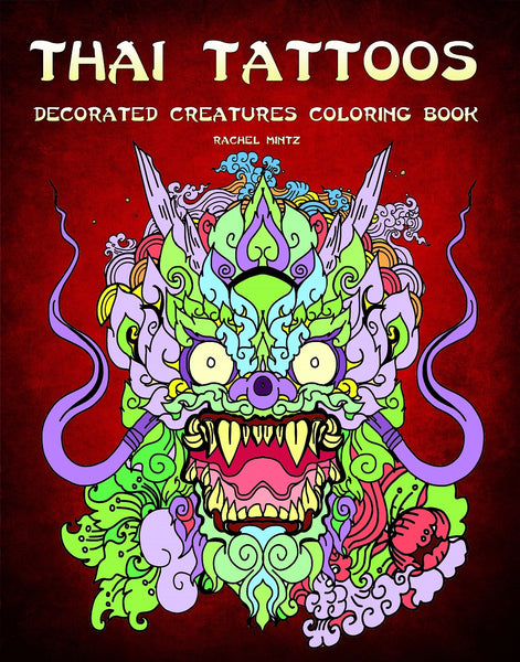 Thai Tattoos - Decorated Dragons, Birds, Snakes and Fish, Detailed Patterns - PDF Book
