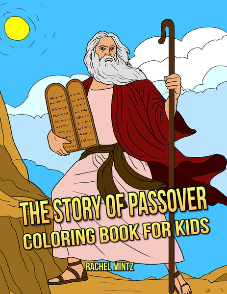 The Story of Passover Coloring Book For Kids - Rachel Mintz