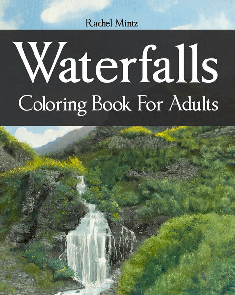 Waterfalls - Majestic Cliffs and River Landscapes, Nature Sketches, PDF Coloring Book