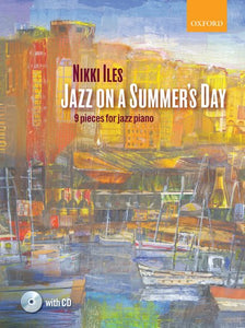 Jazz on a Summer's Day & CD - Nikki Iles