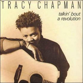 This is the cover art for Talkin' 'bout a Revolution by the artist Tracy Chapman. The cover art copyright is believed to belong to the label, Elektra Records, or the graphic artist(s).  Talkin' About a Revolution - Tracy Chapman: Piano/Voice/Guitar Sheet Music | Axtell Music