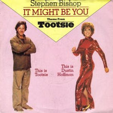 "Load image into Gallery viewer, Cover art for 45 RPM picture sleeve for ""It Might Be You"" Single by Stephen BishopMight Be You (Theme from 'Tootsie') Sheet Music for Piano/Voice/Guitar."