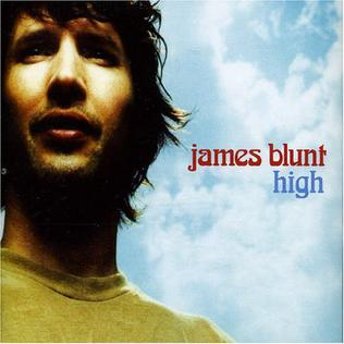 This is the cover art for the single High by the artist James Blunt. The cover art copyright is believed to belong to the label, Atlantic, Custard Records, or the graphic artist(s).High - James Blunt: Piano/Voice/Guitar Sheet Music | Axtell Music