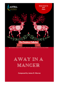 Cover Art For Away in a manger. Download and print Traditional Solo Christmas piano sheet music. Recommended for easy piano/beginner level.