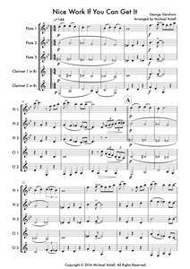 Download and print Nice work if you can get it by Scott Joplin. Sheet music for a Woodwind ensemble. An arrangement for 3 Flutes and 2 Clarinets. Full score and Instrumental parts included.