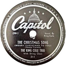 "Load image into Gallery viewer,  record label for U.S. 12-inch 78RPM vinyl release of ""The Christmas Song"" by The King Cole Trio (lead vocals by Nat King Cole). Download and print Christmas Song - (Merry Christmas To You): by Mel Tormé And Robert Wells. Sheet Music for Piano/Voice/Guitar to download and print."