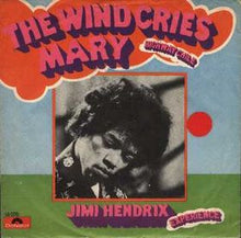 "Load image into Gallery viewer, German cover to Jimi Hendrix' single ""The Wind Cries Mary"" Author or copyright owner	Jimi Hendrix Source (WP:NFCC#4)	http://rateyourmusic.com/release/single/jimi_hendrix/the_wind_cries_mary___highway_chile_f1/"