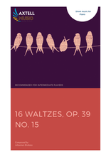 Load image into Gallery viewer,  Cover art for 16 Waltzes, Op. 39 No. 15 - Johannes Brahms: Sheet Music | Axtell Music