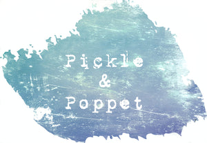 Pickle and Poppet