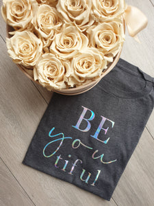Be you tiful Adults Unisex Tee