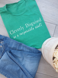 Cleverly Disguised Adults Unisex Tee