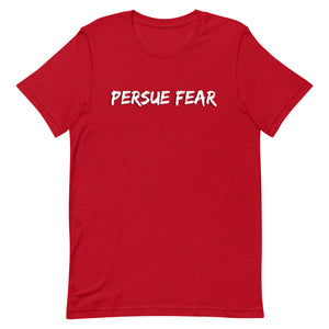 Inverted Persue Fear T-Shirt
