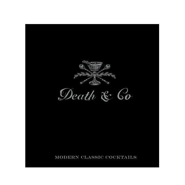 Death & Co Modern Classic Cocktails, with More than 500 Recipes - Thirty Six Knots - thirtysixknots.com