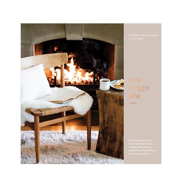The Hygge Life: Embracing the Nordic Art of Coziness Through Recipes, Entertaining, Decorating, Simple Rituals, and Family Traditions - Thirty Six Knots