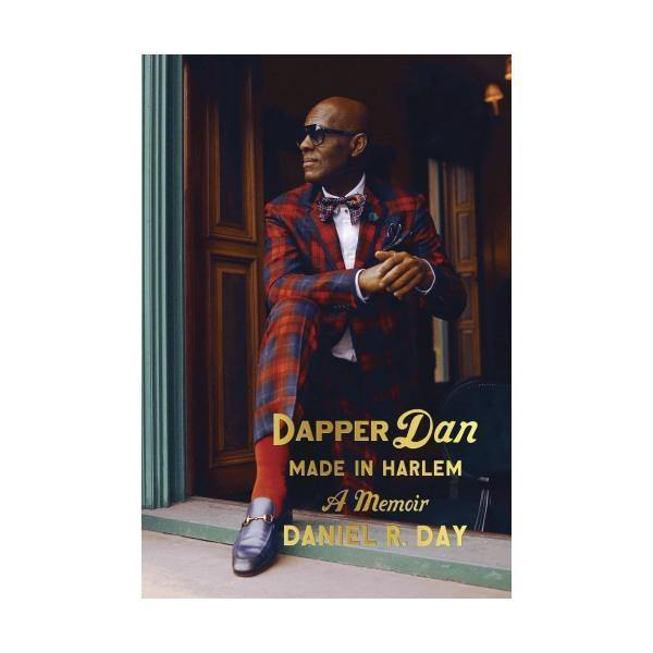 Dapper Dan: Made in Harlem - Thirty Six Knots - thirtysixknots.com