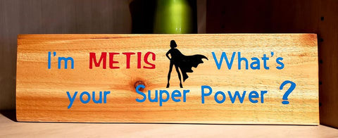 Métis Super Power Girl : Art