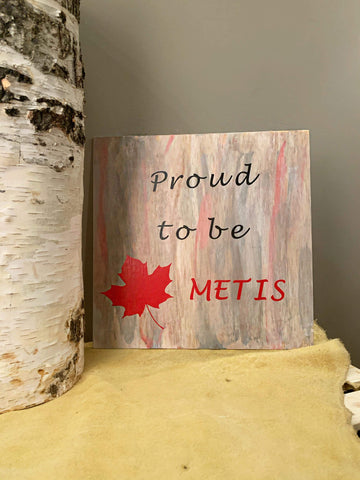 Proud to be Canadian Metis Sign
