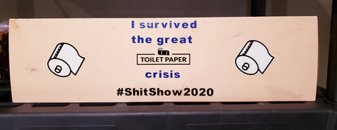 #ShitShow2020 Sign
