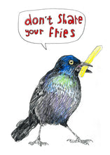 "Load image into Gallery viewer, ""Don't Share Your Fries"" original art"