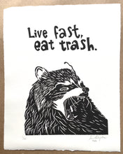 "Load image into Gallery viewer, ""Live Fast, Eat Trash."" linocut print - Artist Proof"