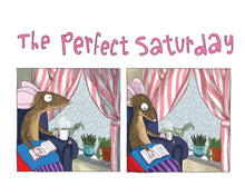 "Load image into Gallery viewer, ""A Perfect Saturday"" print"