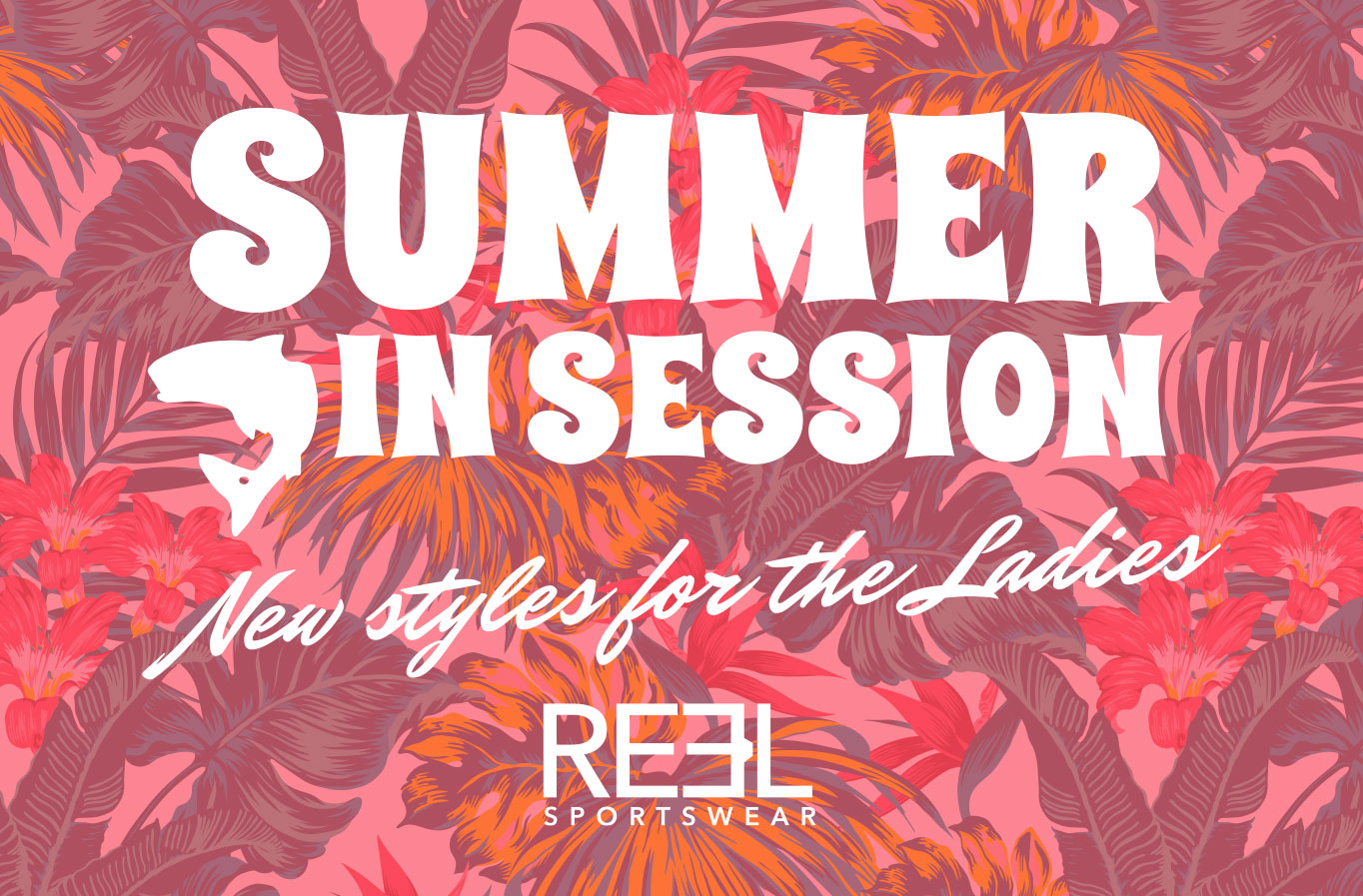 Summer in session by Reel Sportswear