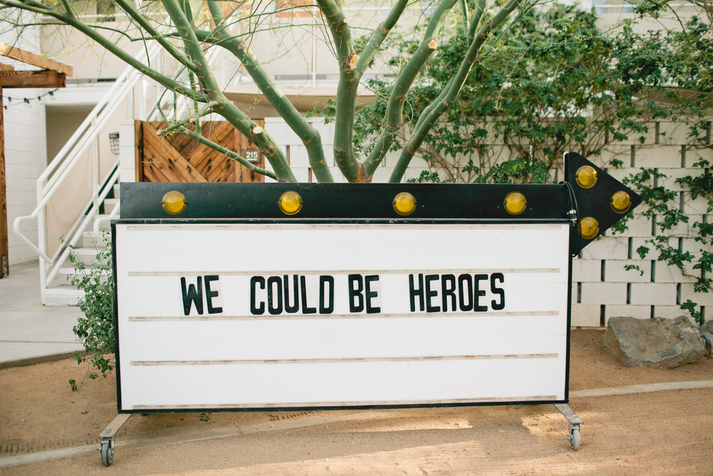 We could be Heroes - Ace Hotel
