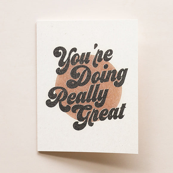 You're Doing Really Great Card