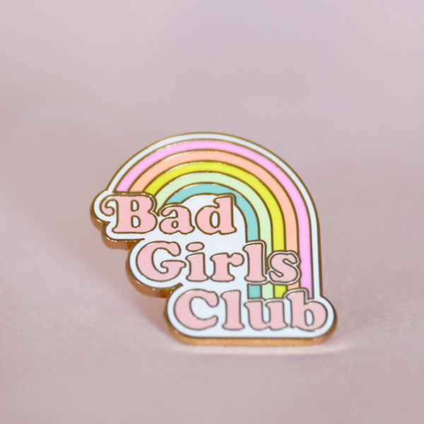 Bad Girls Club Enamel Pin - Pigment