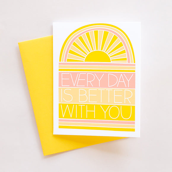 Better With You Card - Pigment