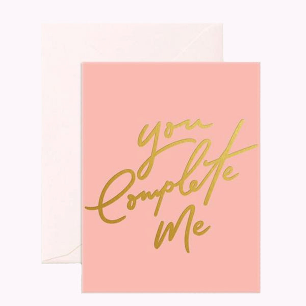 You Complete Me Greeting Card