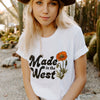 Made In The West Tee
