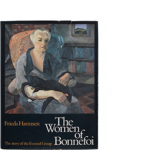 'The Women of Bonnefoi: The Story of the Everard Group' (1980) Frieda Harmsen