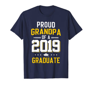 Proud Grandpa Of A 2019 Graduate Funny T-shirt Fathers Day