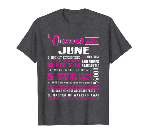 Queens Are Born In June T-Shirt 10 Facts Funny Birthday