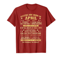 Load image into Gallery viewer, Queens Are Born In April T-Shirt Women Girls Birthday Gifts